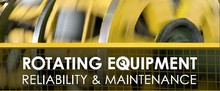 Rotating Equipment Reliability & Maintenance